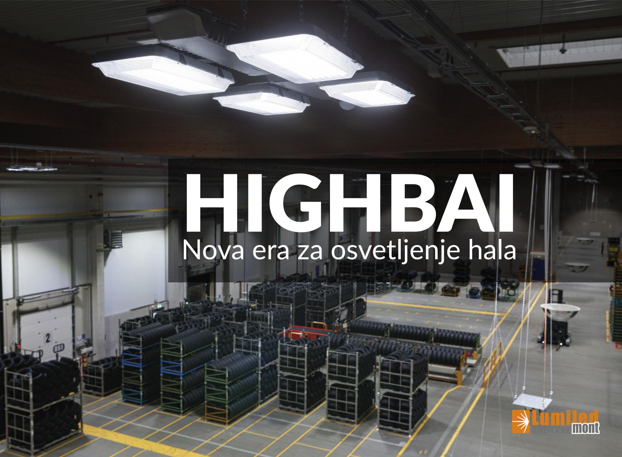 Highbai 11 - Nova era za osvetljenje proizvodnih hala